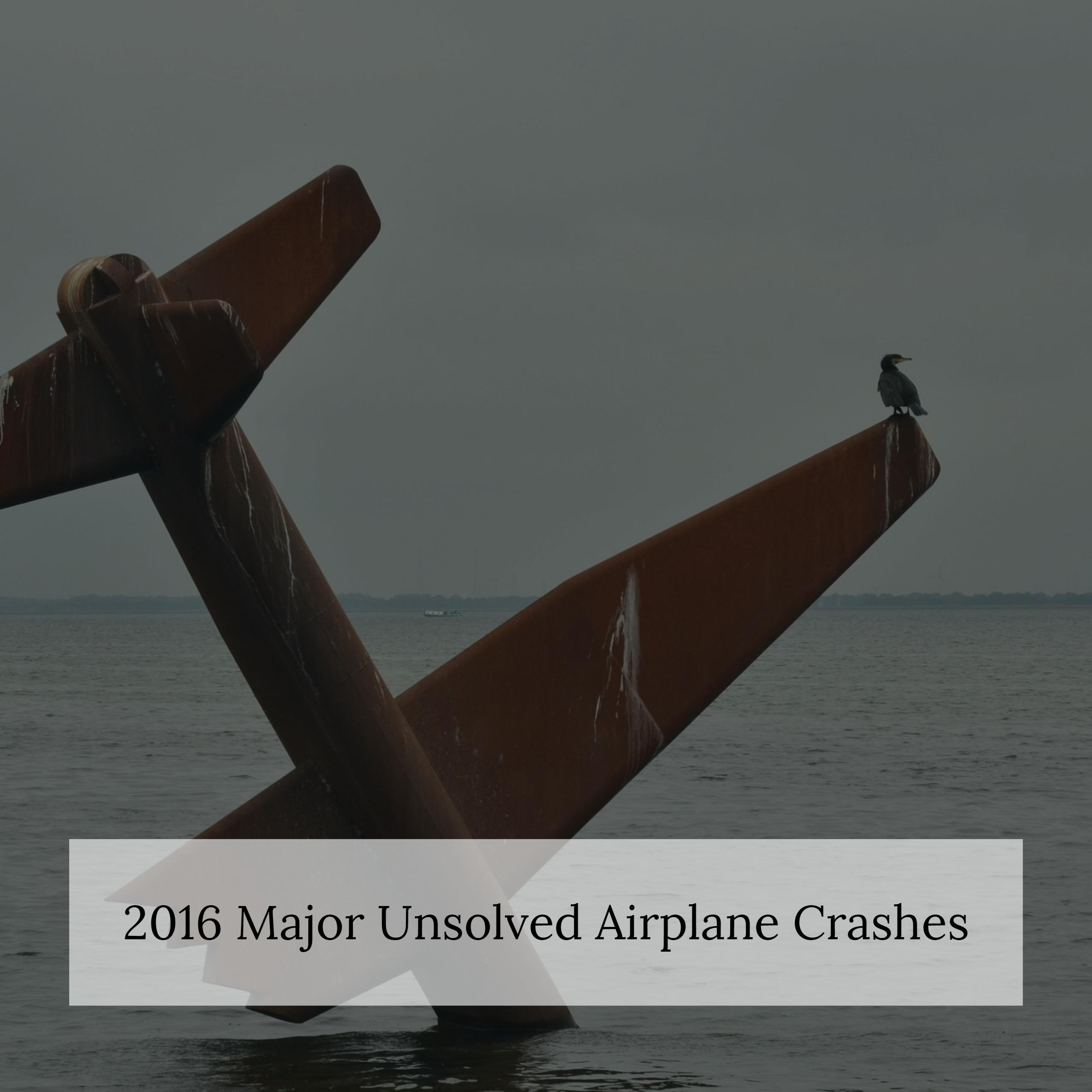 NY Aviation Accident Lawyer Discusses 2016 as the Year of Unsolved Plane Crashes