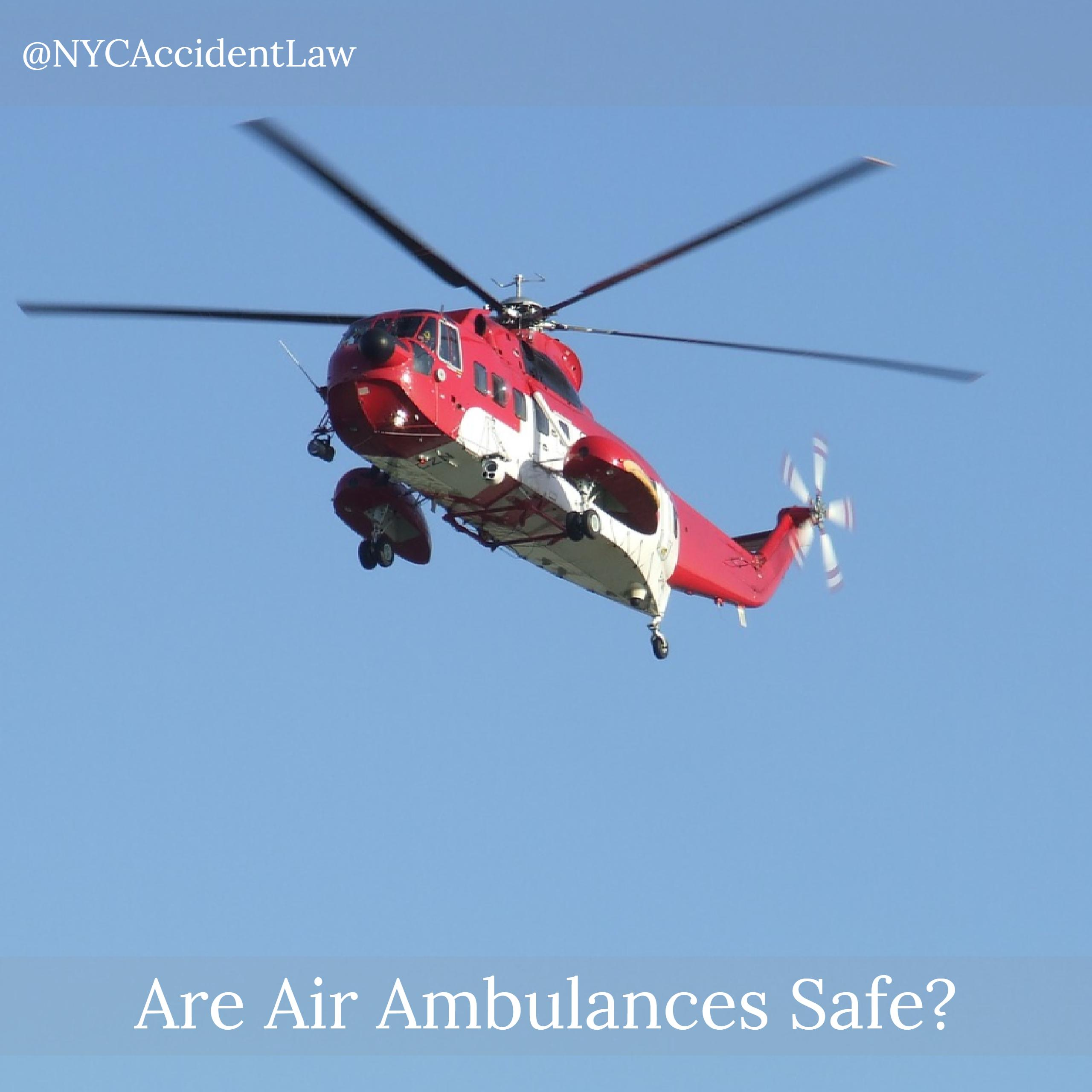 Are Air Ambulances Safe Aviation accident lawyer Jonathan C. Reiter