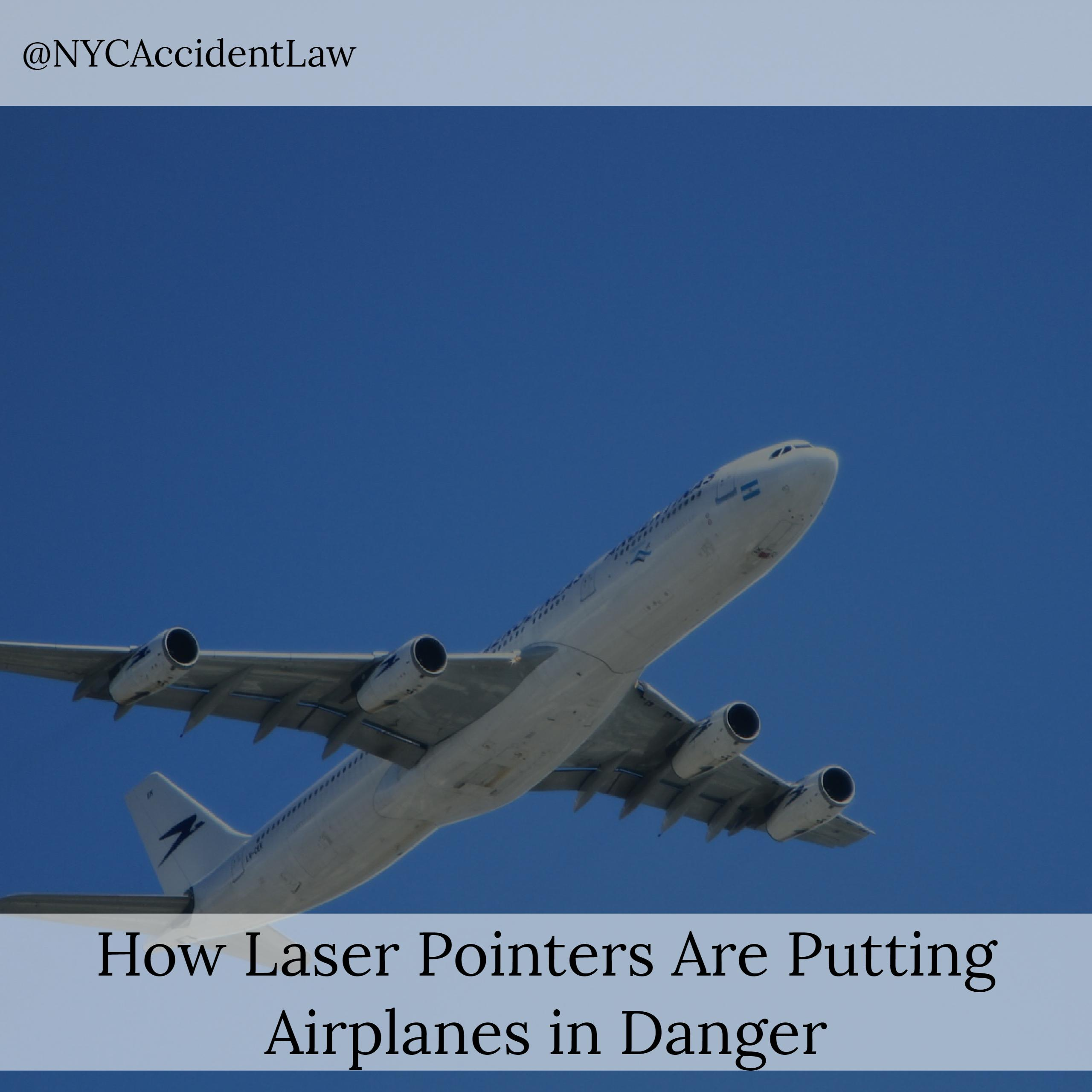 Laser Pointers NYC Airline Accident Lawyer